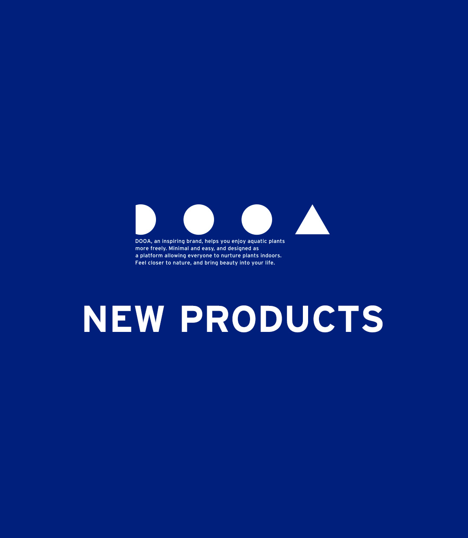 DOOA NEW PRODUCTS 「ますます楽しくなるDOOAの新発想」
