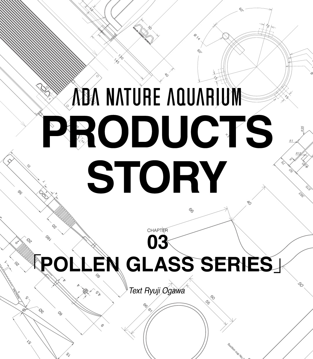 NA PRODUCTS STORY #03 「POLLEN GLASS SERIES」