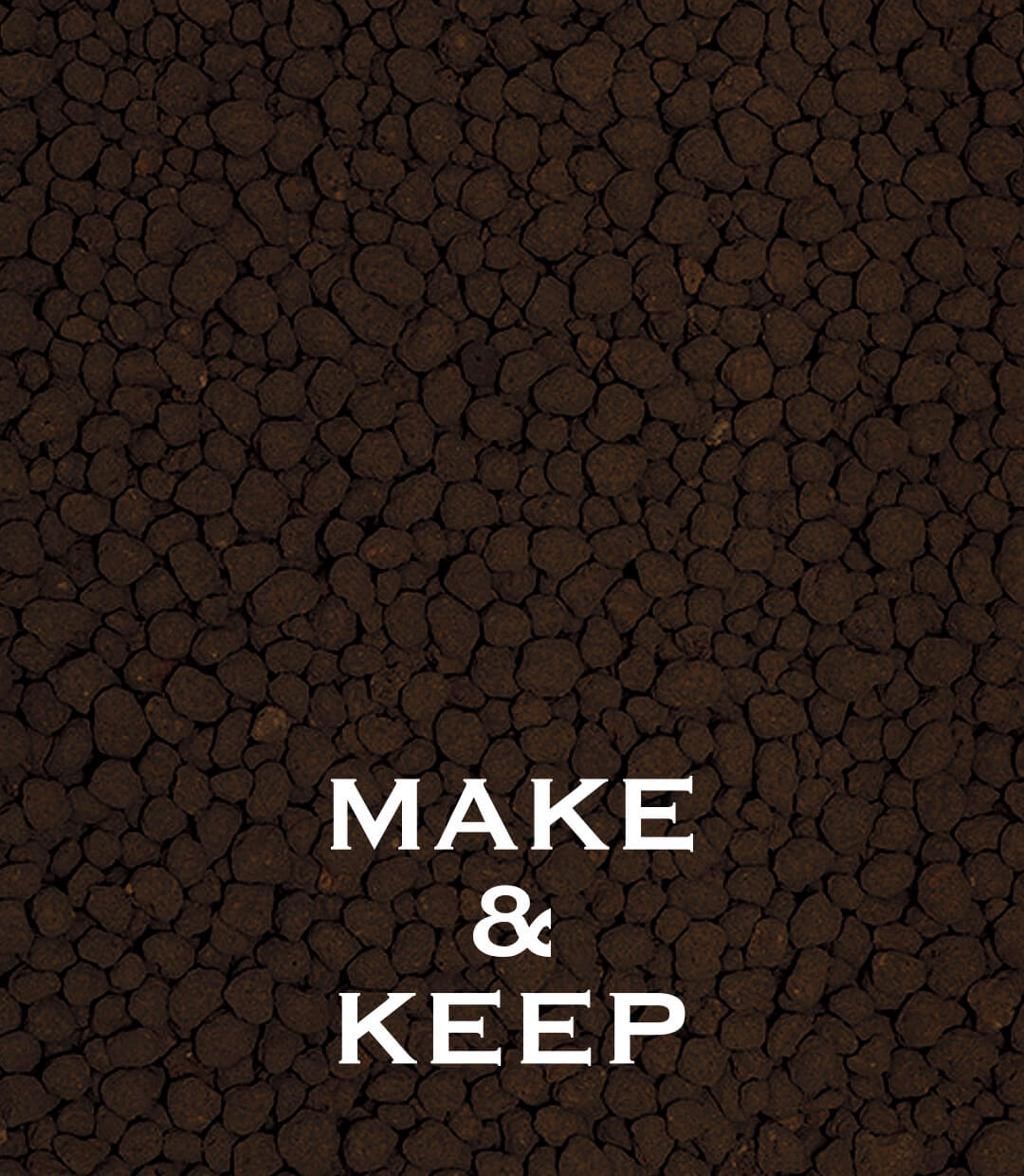 MAKE & KEEP (AQUA SOIL-AMAZONIA Ⅱ)