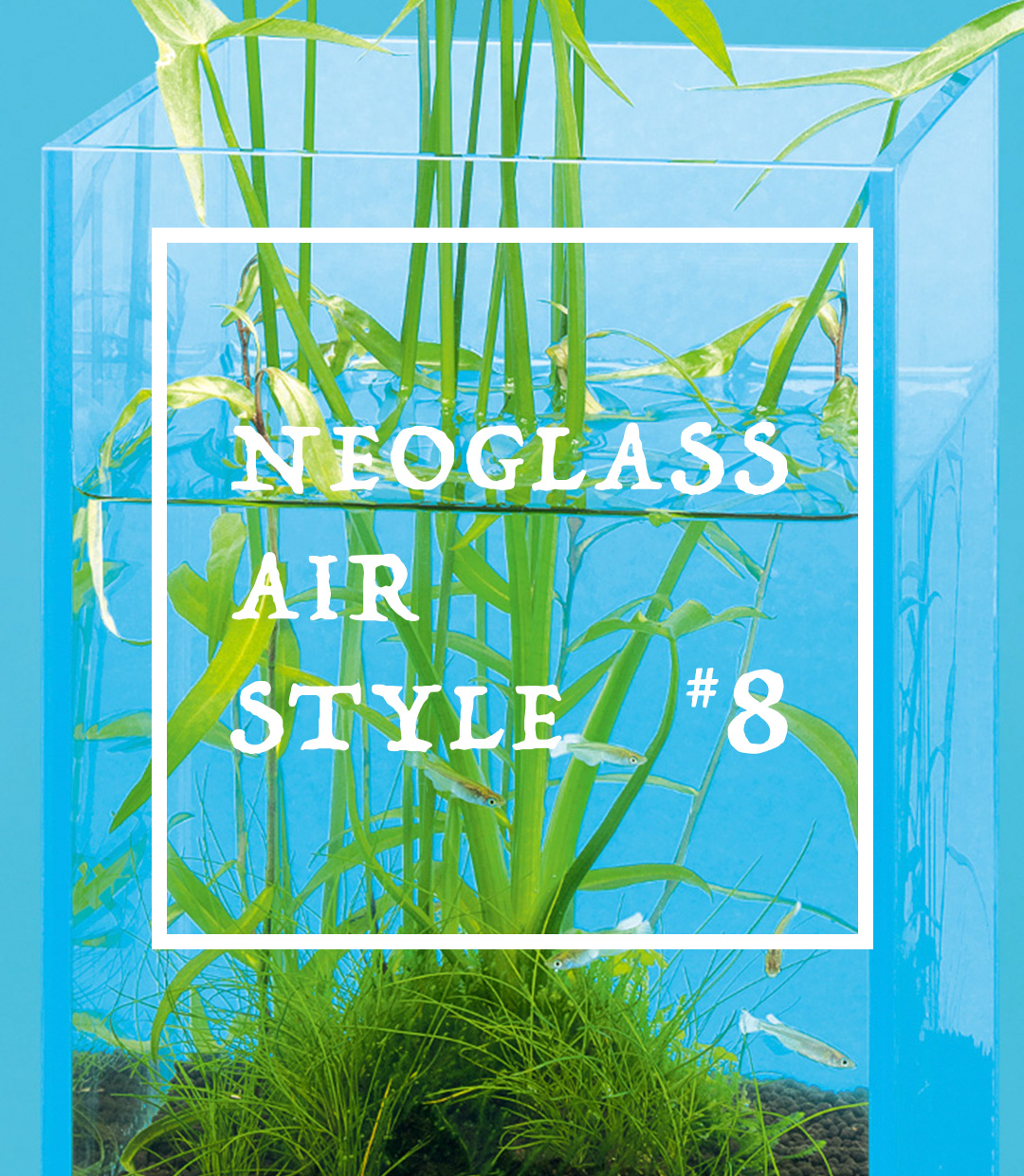 NEOGLASS AIR STYLE #8