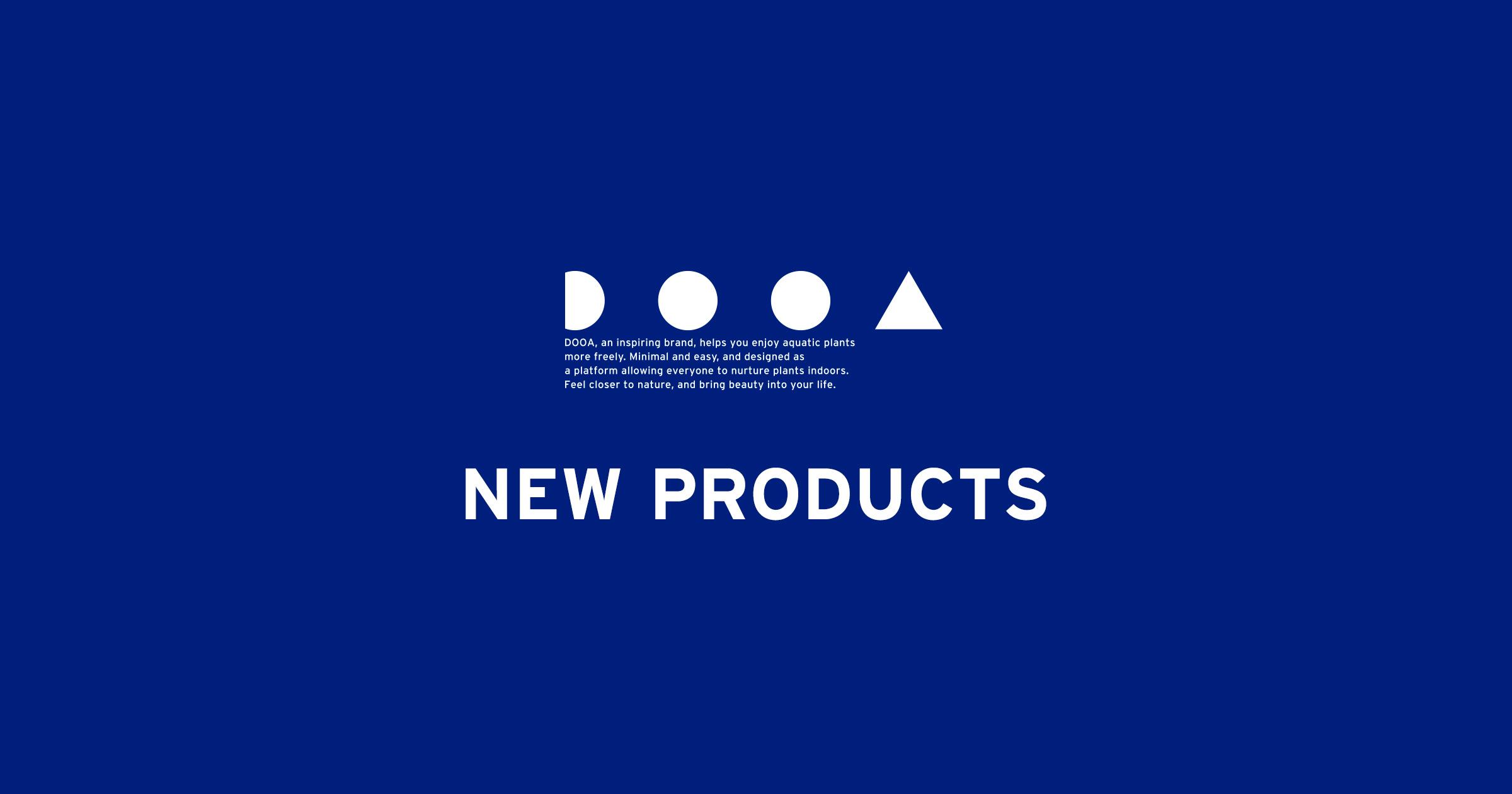 DOOA NEW PRODUCTS 'More Fun with DOOA's New Ideas'