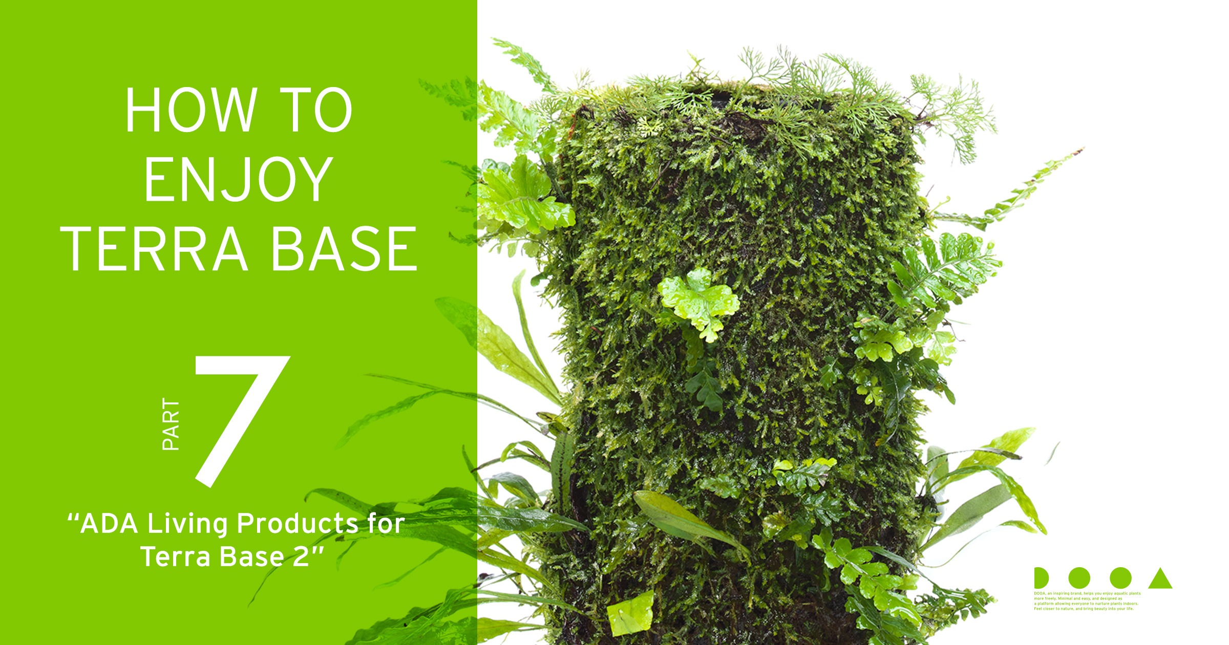 """HOW TO ENJOY TERRA BASE """"ADA Living Products for Terra Base Vol.2"""
