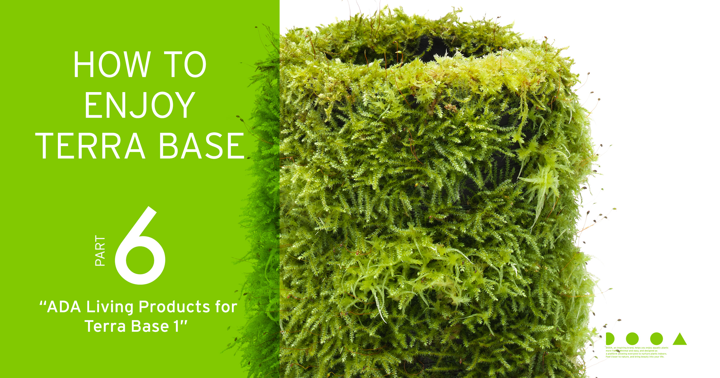 """HOW TO ENJOY TERRA BASE """"ADA Living Products for Terra Base vol.1"""""""