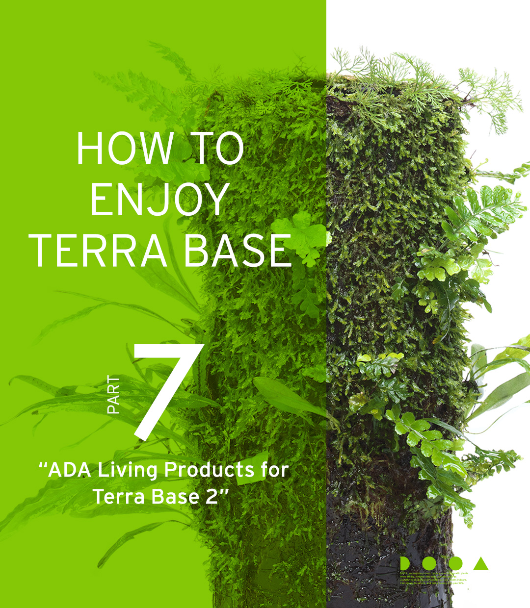 "HOW TO ENJOY TERRA BASE ""ADA Living Products for Terra Base Vol.2"