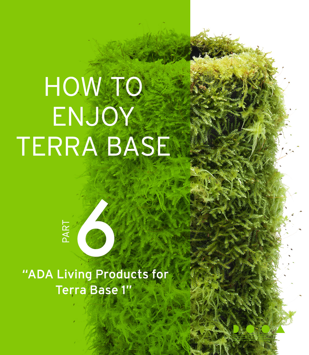 "HOW TO ENJOY TERRA BASE ""ADA Living Products for Terra Base vol.1"""